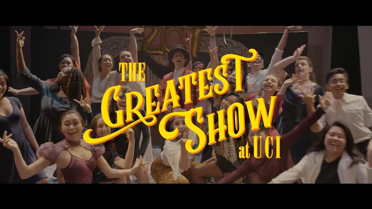The Greatest Show at UCI | A College Parody of the Greatest Showman