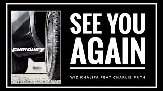 [SUB INDO] Wiz Khalifa Ft. Charlie Puth - SEE YOU AGAIN Lyrics