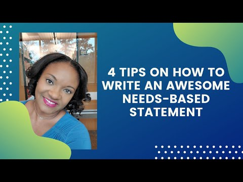 """How to Write an Awesome Needs-Based Statement"""