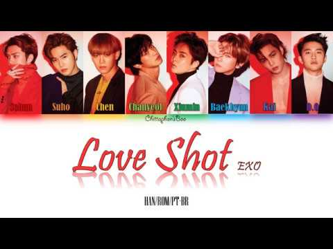[HAN/ROM/Leg. (PT/BR)] EXO (엑소) 'Love Shot' Letra