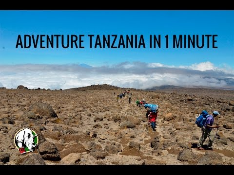 Adventure Tanzania in 1 minute