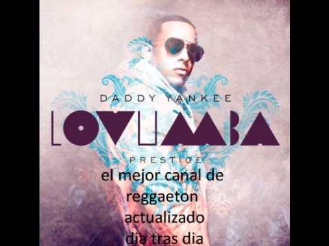 Daddy Yankee - Lovumba (Prod. By Musicologo & Menes)(Los de la Nazza) (2011)(Reggaeton)