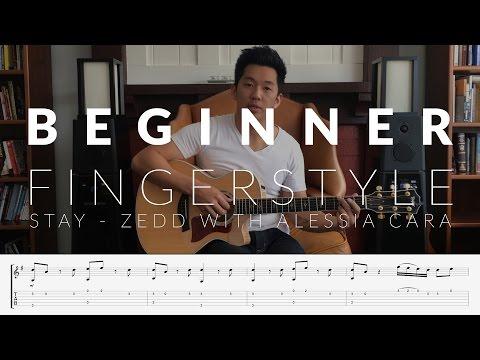 Beginner Fingerstyle Tutorial [Free Tabs] - Stay (Zedd with Alessia Cara)