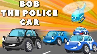 Bob the Police car chase bad thief cars bank robbery - Police chase video for kids Cartoon