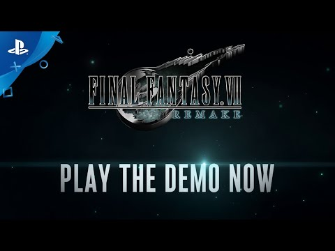 Final Fantasy VII Remake | Demo Out Now! | PS4