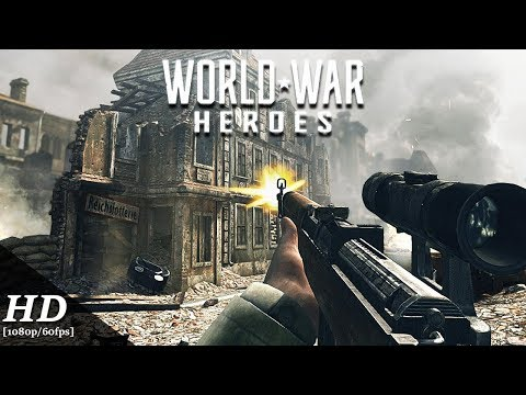 WORLD WAR HEROES Android Gameplay [1080p/60fps]