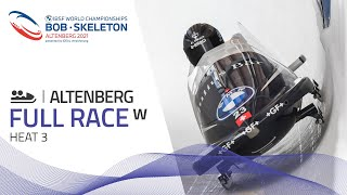 Altenberg | BMW IBSF World Championships 2021 - Women's Bobsleigh Heat 3 | IBSF Official