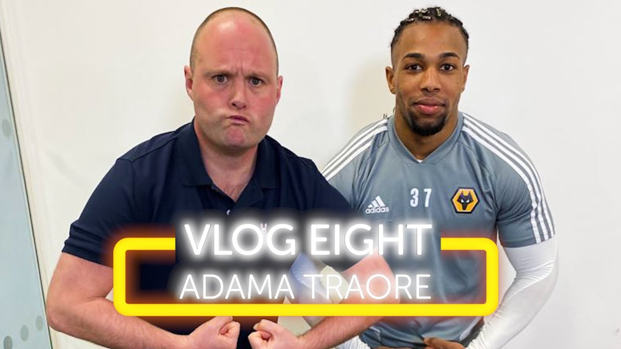 Does Adama Traore Do Weights Vlog Eight Wolves Youtube