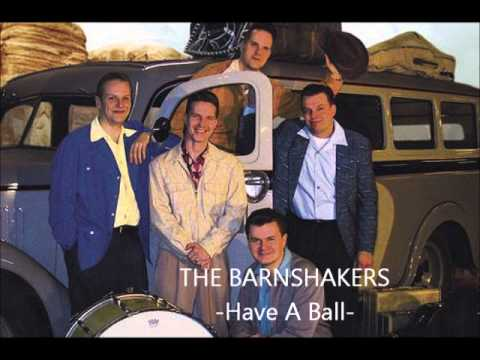 The Barnshakers - Have A Ball
