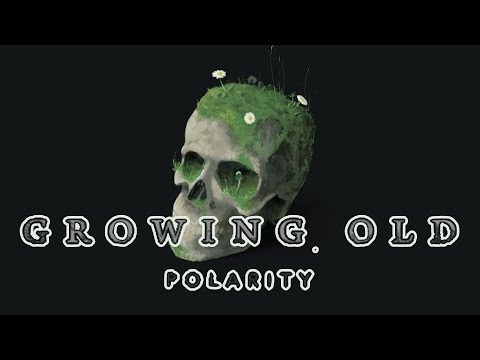 Growing Old - Polarity Album (2017) out now ~ Drum & Bass