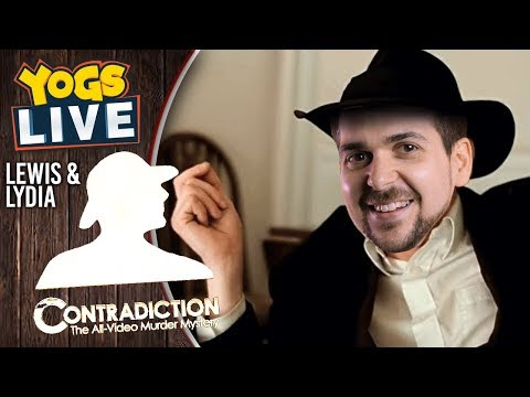 CONTRADICTION W/ Lewis & Lydia - 08/08/19