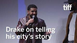 Telling the Story of Toronto According to Drake | TIFF 2017