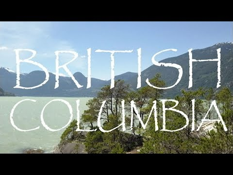 BRITISH COLUMBIA | CANADA | TRAVEL FILM AS PARENTS | 4K UHD