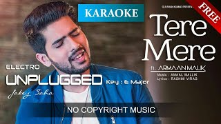 Tere Mere - Chef (Unplugged KARAOKE with Lyrics) | Armaan Malik | E Major | No Copyright Music