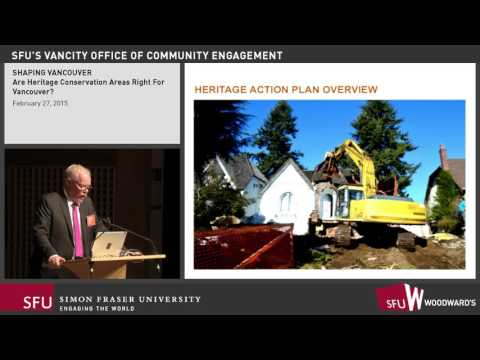 Shaping Vancouver Series 2015: Are Heritage Conservation Areas Right For Vancouver?