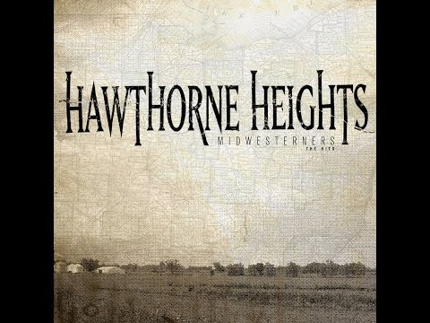 Hawthorne Heights - Midwesterners Greatest Hits