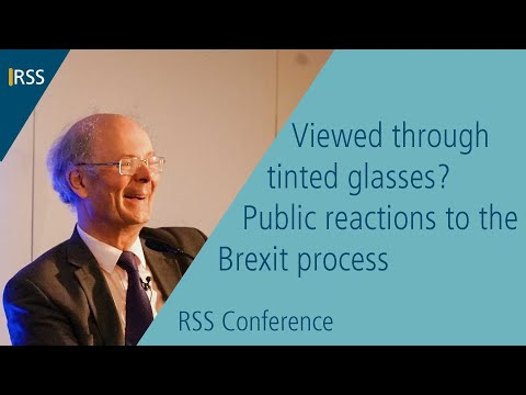 Sir John Curtice - Viewed through tinted glasses? Public reactions to the Brexit process