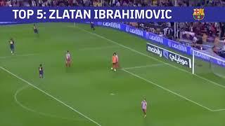 Top 5 Ibrahimovic in Barcelona