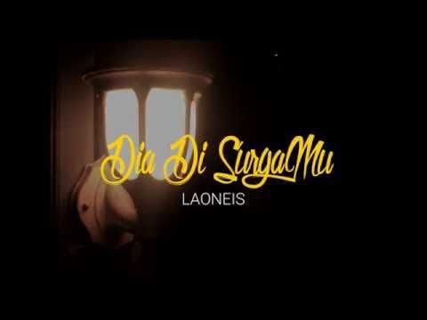 Laoneis Band - Dia Di SurgaMu ( Official Video Lyric )