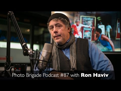 Ron Haviv - Becoming A War Photographer - Photo Brigade Podcast #87