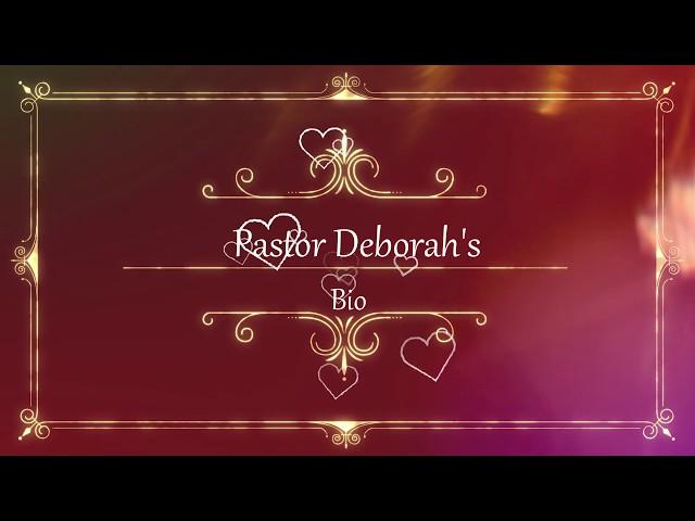 Pastor Deborah's Bio