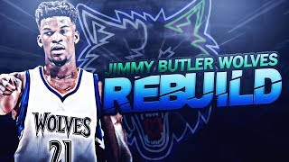 NEXT SUPER TEAM!? JIMMY BUTLER TWOLVES REBUILD!! NBA 2K17 thumbnail