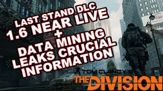 Last Stand DLC Inbound!! PVP Data Mining Leaks Info!!! (The Division)