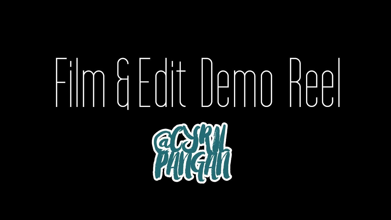 Film & Edit Demo Reel