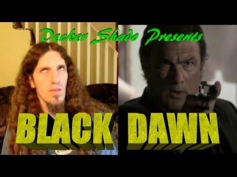 Black Dawn Review by Decker Shado