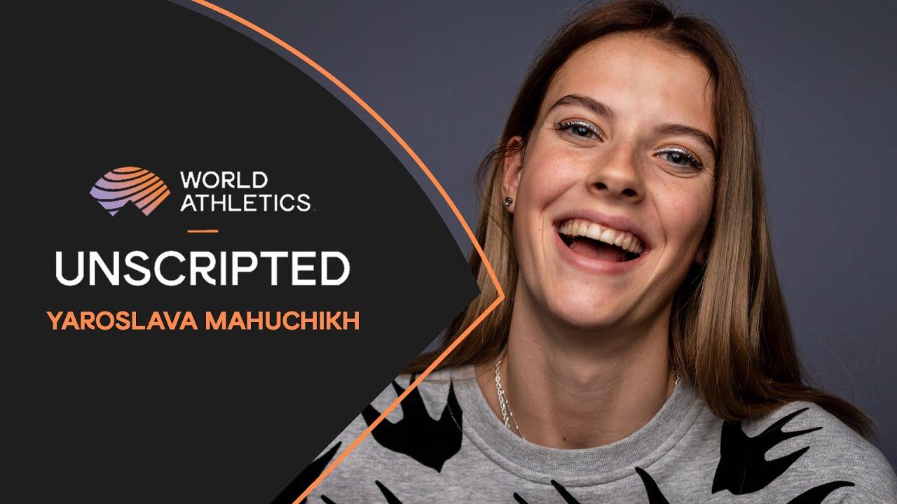 Yaroslava Mahuchikh | Unscripted