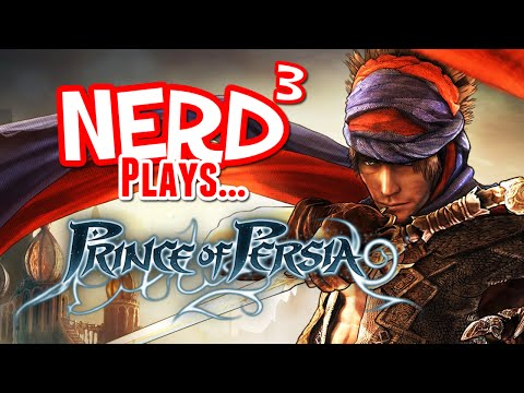 Nerd³ Plays... Prince of Persia