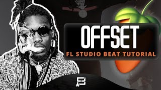 How To Make A Offset Type Beat On FL Studio 12 | Making A Hard 2018 Trap/ Rap Styled Beat