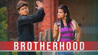 BROTHERHOOD | NAKUL KHATRI VINES