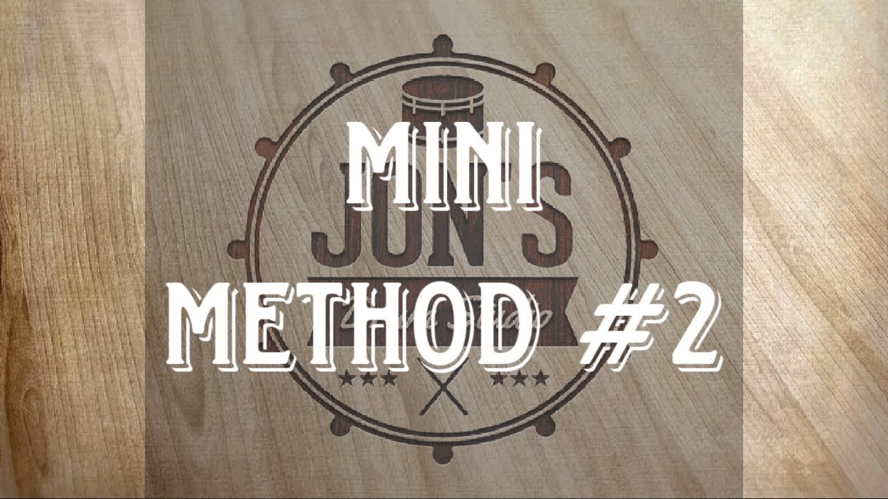 MINI METHOD #2 | JON'S DRUM STUDIO