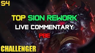 ✔ Challenger Top Sion REWORK Ep. 24 | PBE | Gameplay Commentary | League of Legends