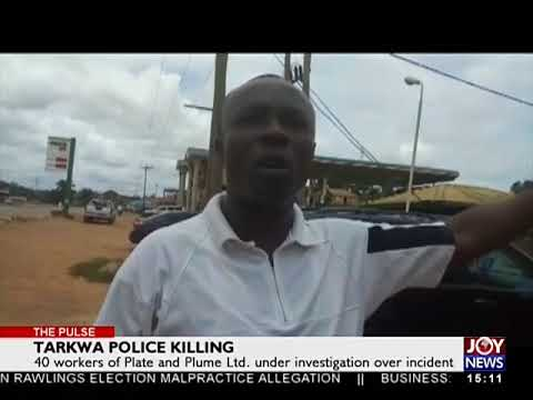 Tarkwa Police Killing - The Pulse on Joy News (30-4-18)
