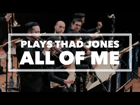 Tobias Becker Bigband plays Thad Jones - All Of Me