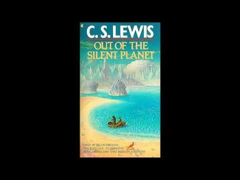 Out Of The Silent Planet By C. S. Lewis Audiobook