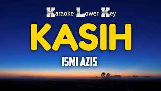 Ismi Azis - Kasih Karaoke Nada Rendah