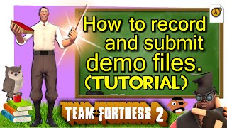 TF2: How to record and submit demos (Tutorial / NISLT)