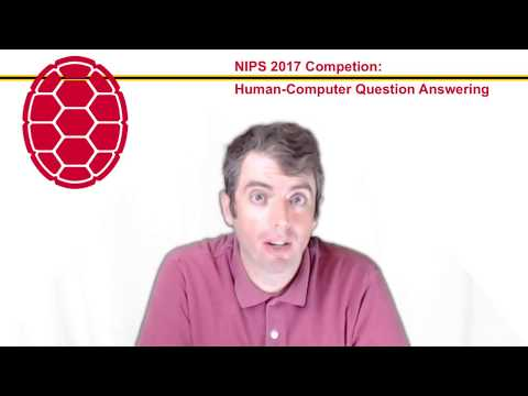 NIPS 2017 Human-Computer Question Answering Competition: Intro