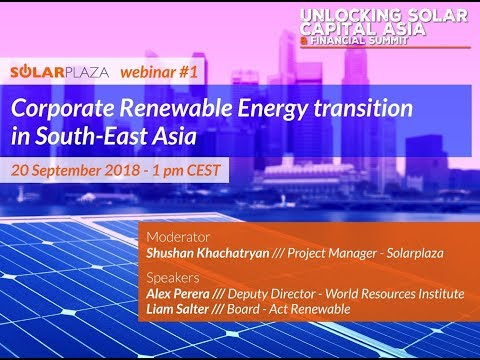 Solarplaza Webinar: Corporate Renewable Energy transition in South-East Asia