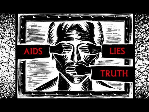 The Pain Profit and Politics of AIDS - The Greatest Medical Fraud in History