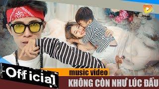 Không Còn Như Lúc Đầu - Lữ Bình [MV 4K Official]