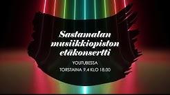 Sastamalan musiikkiopiston etäkonsertti 9.4.2020
