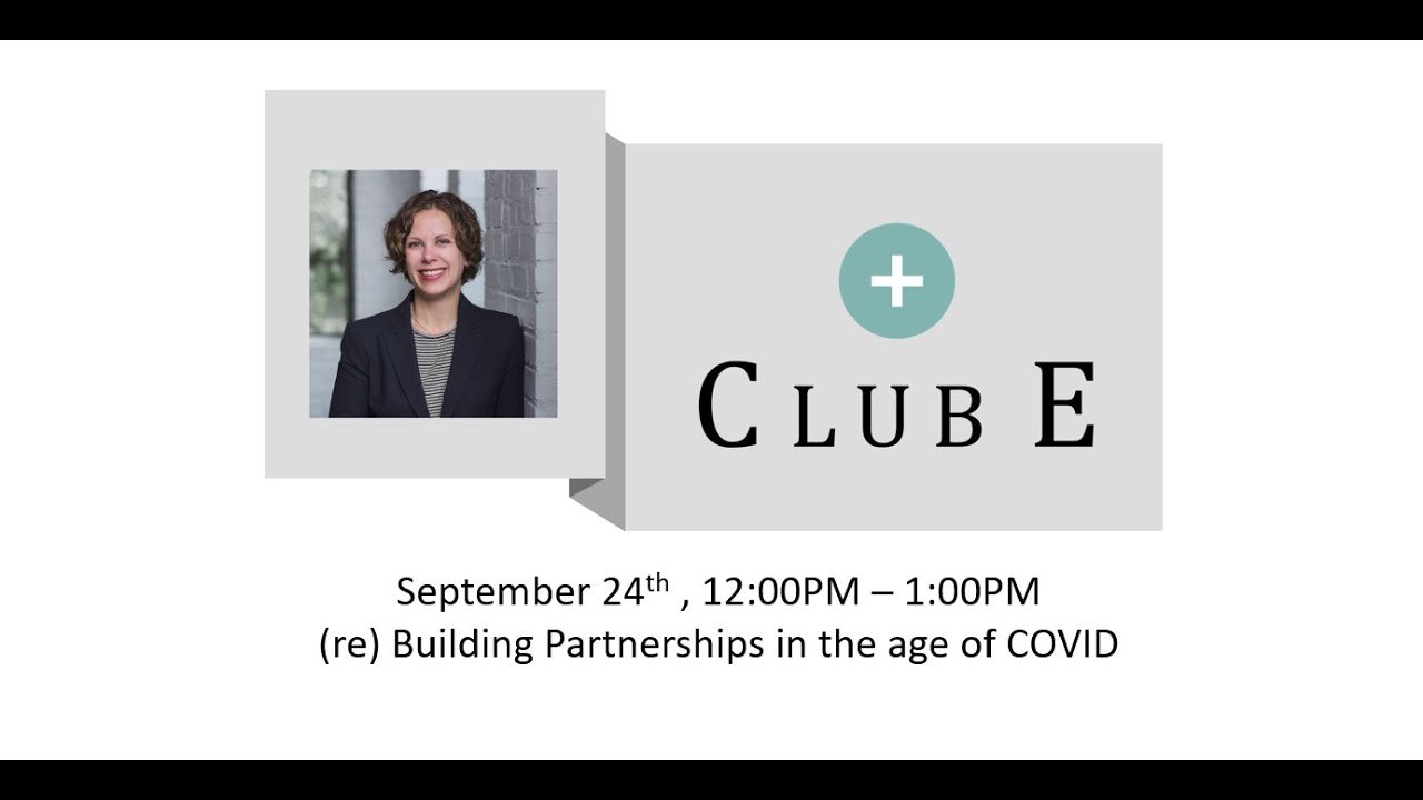 (re) Building Partnerships in the age of COVID | Juli Lassow