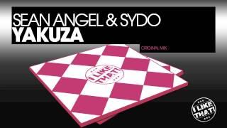 Sean Angel & Sydo - Yakuza (Original Mix) | Release 03.12.12 on I LIKE THAT!/Wormland Music