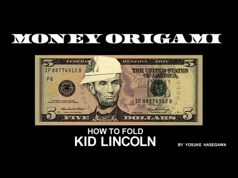 Money Origami / How To Fold KID LINCOLN