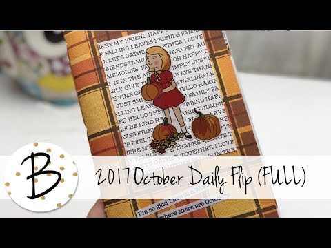 2017 October Daily Flip Through (FULL) / Travelers Notebook