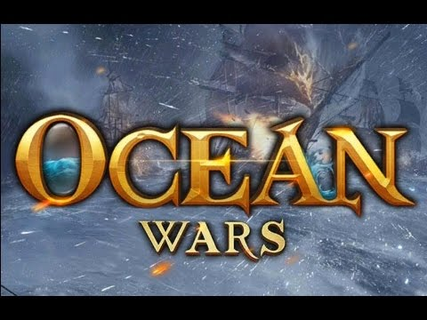 Ocean Wars - Android Gameplay HD